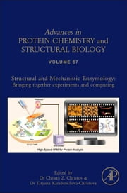 Structural and Mechanistic Enzymology - Bringing Together Experiments and Computing ebook by Christo Christov,Tatyana Karabencheva-Christova
