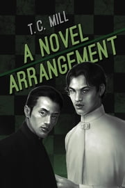 A Novel Arrangement ebook by T.C. Mill