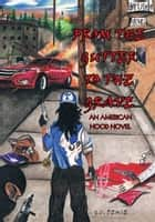 From the Gutter to the Grave - An American Hood Novel ebook by G.C. Deuce
