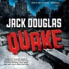 Quake audiobook by Jack Douglas