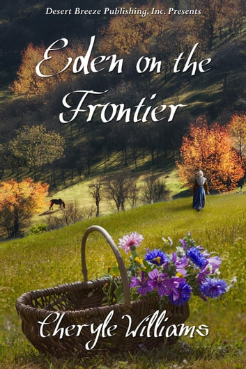 Eden on the Frontier ebook by Cheryle Williams
