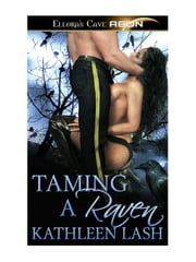 Taming a Raven ebook by Kathleen Lash