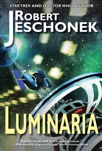 Luminaria - A Scifi Story ebook by Robert Jeschonek