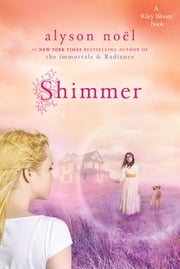 Shimmer ebook by Alyson Noël
