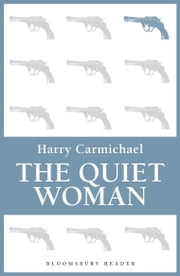 The Quiet Woman ebook by Harry Carmichael