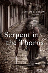 Serpent in the Thorns - A Medieval Noir ebook by Jeri Westerson