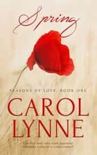 Spring ebook by Carol Lynne