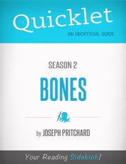Quicklet on Bones Season 2 ebook by Joseph Phillip Pritchard
