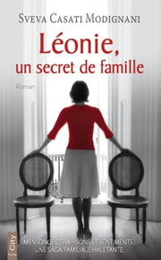 Léonie, un secret de famille ebook by Sveva Casati Modignani