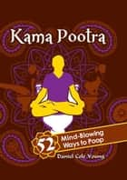 Kama Pootra ebook by Daniel Cole Young