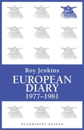 European Diary, 1977-1981 ebook by Roy Jenkins
