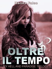 Oltre il tempo eBook by Marina Falco