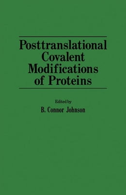 Book Posttranslational covalent modifications of proteins by Johnson, B. Connor