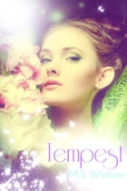Tempest by M.S Watson