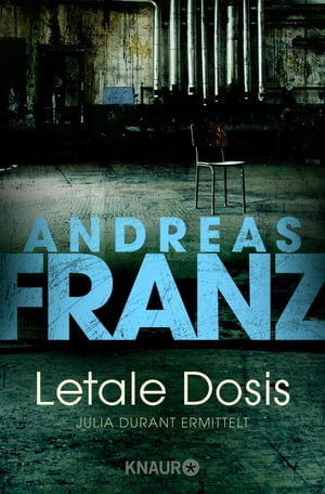 Letale Dosis by Andreas Franz