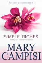 Simple Riches by Mary Campisi