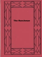 The Ranchman by Charles Alden Seltzer
