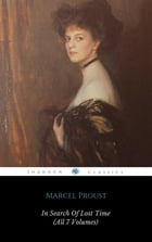 In Search Of Lost Time (All 7 Volumes) (ShandonPress) by Marcel Proust