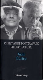 Voir Ecrire by Philippe Sollers