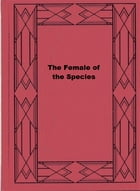 The Female of the Species by Herman Cyril McNeile