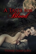 A Taste For Blood 13eef23a-c962-4c26-84ef-11ecaec71486