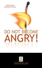 Don't Become Angry by DARUSSALAM RESEARCH CENTRE