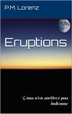 Eruptions by P.M. Lorenz