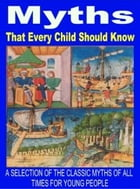 Myths that every Child should know by UNKNOWN