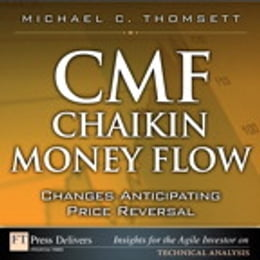 Book CMF--Chaikin Money Flow: Changes Anticipating Price Reversal by Michael C. Thomsett
