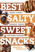 Best Salty Sweet Snacks: Gooey, Chewy, Crunchy Treats for Every Craving (Best Ever) ca1a86f0-47a8-4281-9d94-1a18dd01887e