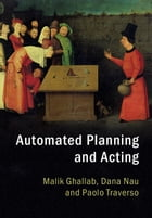 Automated Planning and Acting by Malik Ghallab