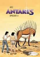 Antares - Episode 4 by Leo