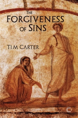 Book Forgiveness of Sins by Tim Carter
