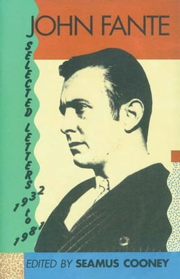 Book John Fante Selected Letters 1932-1981 by John Fante