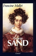 George Sand by Francine Mallet