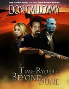 Time Ryder Beyond the Dune
