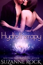 Hydrotherapy (An Invitation to Eden Story) by Suzanne Rock