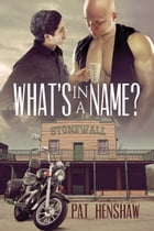 What's in a Name? by Pat Henshaw