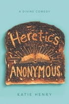 Heretics Anonymous Cover Image