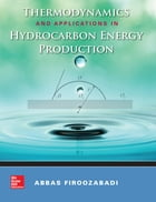 Thermodynamics and Applications of Hydrocarbon Energy Production