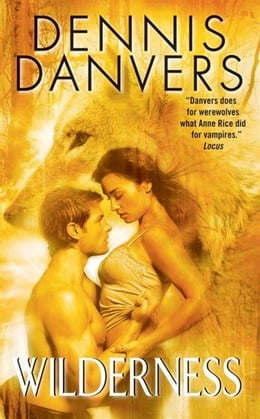 Book Wilderness by Dennis Danvers