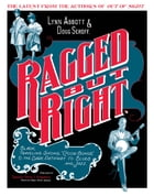 "Ragged but Right: Black Traveling Shows, ""Coon Songs,"" and the Dark Pathway to Blues and Jazz by Lynn Abbott"