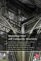Modeling Steel and Composite Structures by Pedro Vellasco