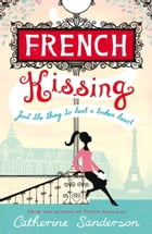 French Kissing by Catherine Sanderson