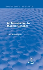 An Introduction to Modern Genetics