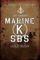Marine K SBS: Gold Rush