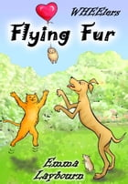 Flying Fur by Emma Laybourn