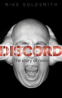 Discord:The Story of Noise: The Story of Noise
