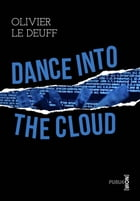 Dance into the Cloud: ou la guerre des données by Olivier Le Deuff