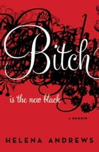 Bitch Is the New Black Cover Image